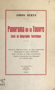 Simon Herta et Henri Baranger - Panorama de la Touvre - Essai de géographie touristique.