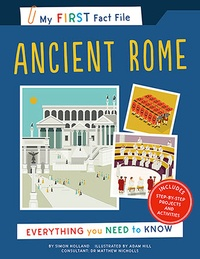 Simon Holland - My first fact file ancient Rome - Everything you need to know.