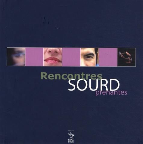 Simon Houriez et Richard Baron - Rencontres SOURDprenantes. 1 CD audio