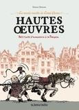 Simon Hureau - Hautes oeuvres, petit traité d'humanisme à la française - Le musée insolite de Limul Goma.