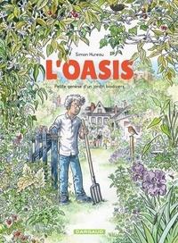 Simon Hureau - L'Oasis - Petite genèse d'un jardin biodivers.