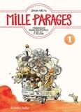 Simon Hureau - Mille Parages Tome 1 : Fragments bourlingatoires d'ici et d'ailleurs.