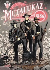 Simon Hutt et  Run - Mutafukaz 1886 Tome 3 : .
