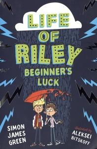 Simon James Green - Life of Riley - Beginner's Luck.