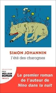 Simon Johannin - L'été des charognes.