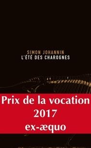 L'été des charognes - Simon Johannin pdf epub