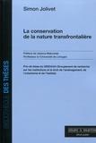 Simon Jolivet - La conservation de la nature transfrontalière.