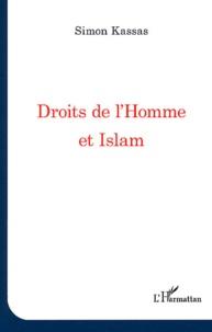 Simon Kassas - Droits de l'Homme et Islam.