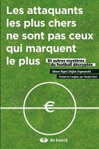 Simon Kuper et Stefan Szymanski - Les coulisses du football.
