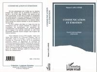 Simon Laflamme - Communication et émotion - Essai de microsociologie relationnelle.