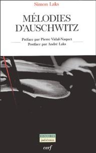 Simon Laks - Mélodies d'Auschwitz.
