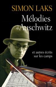 Ucareoutplacement.be Mélodies d'Auschwitz - Et autres récits sur les camps Image
