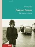 Simon Laperrière - Series of Dreams - Bob Dylan et le cinéma.