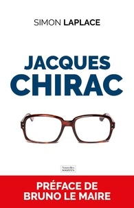 Simon Laplace - Jacques Chirac - Une histoire française.