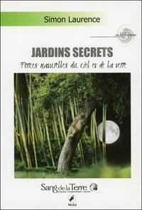 Deedr.fr Jardins secrets - Forces naturelles du ciel et de la terre ; Magnétisme, lune rousse, végétaux, la Lune dévoile ses secrets Image