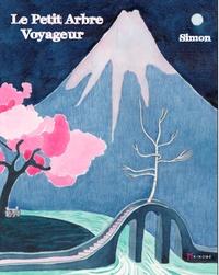 Simon - Le petit arbre voyageur.