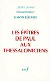 Simon Légasse - Les Epîtres de Paul aux Thessaloniciens.