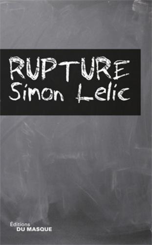 Simon Lelic - Rupture.