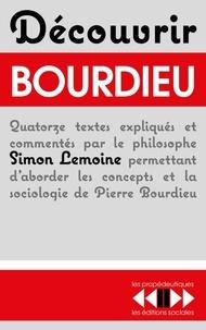 Simon Lemoine - Découvrir Bourdieu.