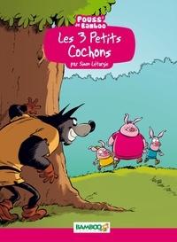 Simon Léturgie et Hélène Beney-Paris - Les 3 petits cochons.