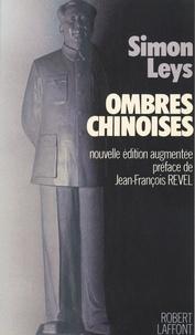 Simon Leys et Jean-François Revel - Ombres chinoises.