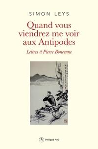 Coachingcorona.ch Quand vous viendrez me voir aux Antipodes - Lettres à Pierre Boncenne Image