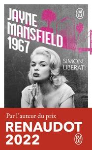 Simon Liberati - Jayne Mansfield 1967.
