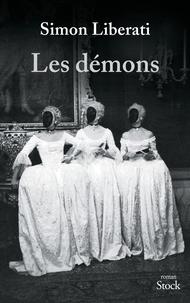 Simon Liberati - Les démons.