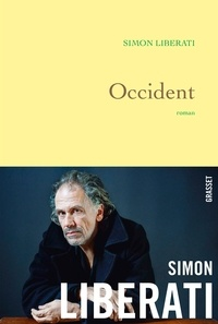 Simon Liberati - Occident.