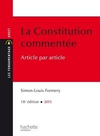 Simon-Louis Formery - Les Fondamentaux Constitution Commentée.