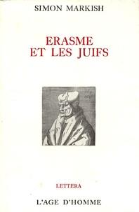 Simon Markish - Erasme et les juifs.