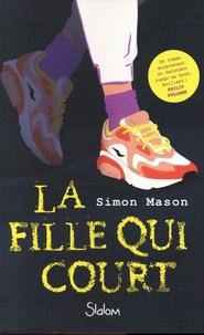 Simon Mason - La fille qui court.