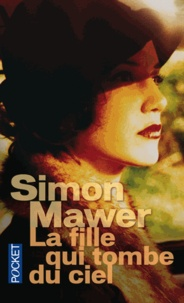 Simon Mawer - La fille qui tombe du ciel.