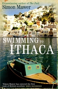 Simon Mawer - Swimming To Ithaca.
