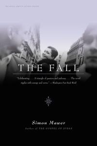 Simon Mawer - The Fall - A Novel.