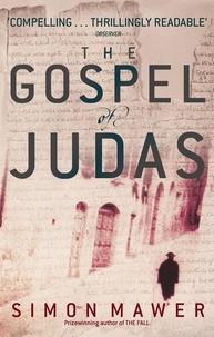 Simon Mawer - The Gospel Of Judas.