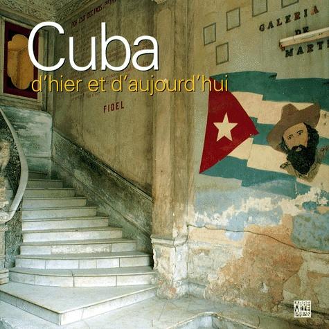Simon McBride et Alexandra Black - CUBA D'HIER ET D'AUJOURD'HUI.