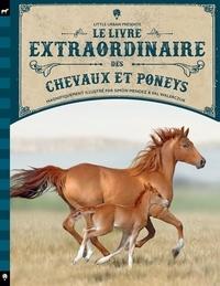 Simon Mendez et Val Walerczuk - Le Livre extraordinaire des chevaux et poneys.