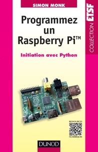 Programmez un Raspberry Pi - Initiation avec Python.pdf