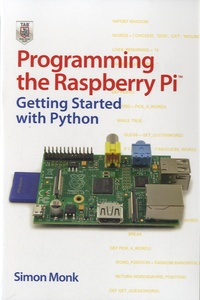 Simon Monk - Programming the Raspberry Pi - Getting Started with Python.