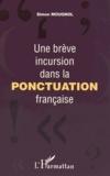 Simon Mougnol - Une brève incursion dans la ponctuation française.