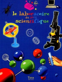 Simon Mugford - Le laboratoire du petit scientifique.