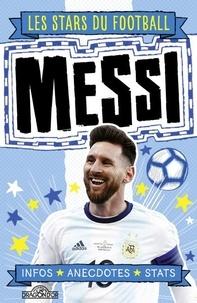 Simon Mugford et Dan Green - Lionel Messi.