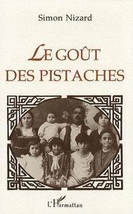 Simon Nizard - Le goût des pistaches.