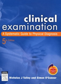 Simon O'Connor et Nicholas-J Talley - Clinical Examination - A Systematic Guide to Physical Diagnosis. 1 Cédérom