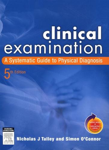 Simon O'Connor et Nicholas-J Talley - Clinical Examination - A Systematic Guide to Physical Diagnosis. 1 Cédérom