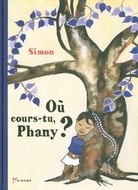 Simon - Où cours-tu, Phany ?. 1 CD audio