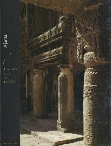 Ajanta, les grottes sacrées du Bouddha