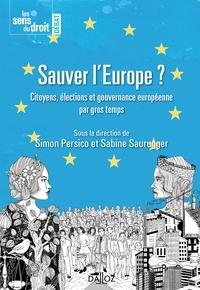 Histoiresdenlire.be Sauver l'Europe ? - Les citoyens, les élections et la gouvernance européenne Image