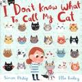 Simon Philip et Ella Bailey - I Don't Know What to Call My Cat!.